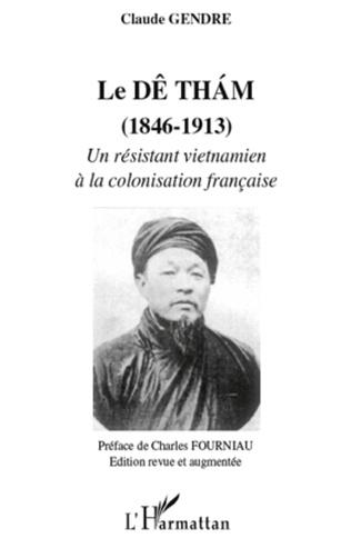 Couverture Le Dê tham (1858-1913)
