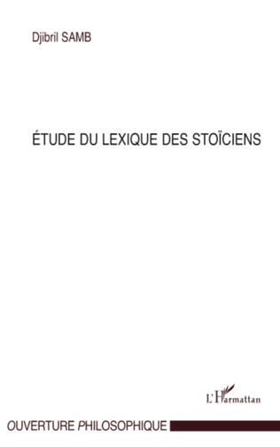 Couverture Etude du lexique des stoïciens
