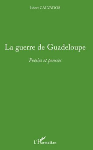 Couverture La guerre de Guadeloupe