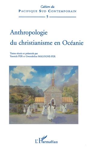 Couverture Anthropologie du christianisme en Océanie