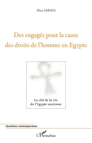 Couverture Des engagés pour la cause des droits de l'homme en Egypte