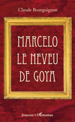Couverture Marcelo le neveu de Goya