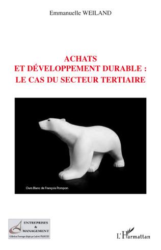 Couverture Achats et développement durable : le cas du secteur tertiaire