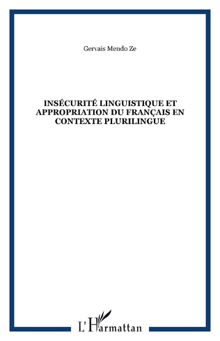 Couverture Insécurité linguistique et appropriation du français en contexte plurilingue