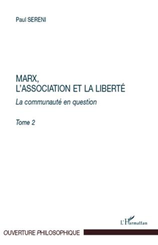 Couverture Marx, l'Association et la Liberté