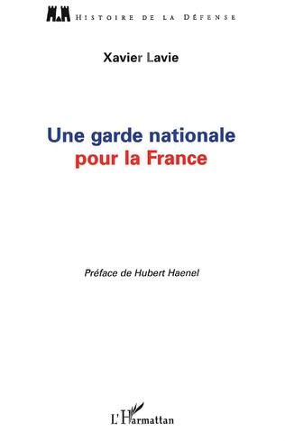 Couverture Une garde nationale pour la France