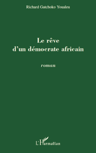 Couverture Le rêve d'un démocrate africain