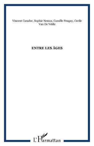 Couverture Entre les âges
