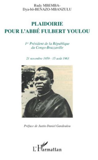 Couverture Plaidoirie pour l'Abbé Fulbert Youlou