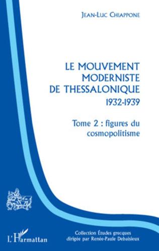 Couverture Le Mouvement moderniste de Thessalonique - 1932-1939
