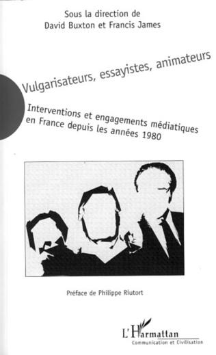 Couverture Vulgarisateurs, essayistes, animateurs