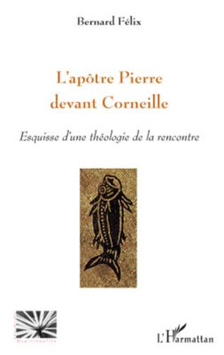 Couverture L'apôtre Pierre devant Corneille