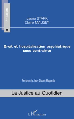 Couverture Droit et hospitalisation psychiatrique sous contrainte