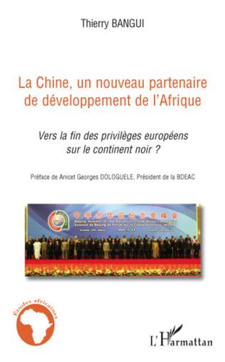 Couverture La Chine, un nouveau partenaire de développement de l'Afriqu