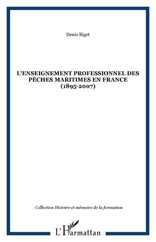 Couverture L'enseignement professionnel des pêches maritimes en France (1895-2007)