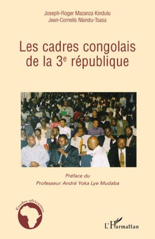 Couverture Les cadres congolais de la 3è république
