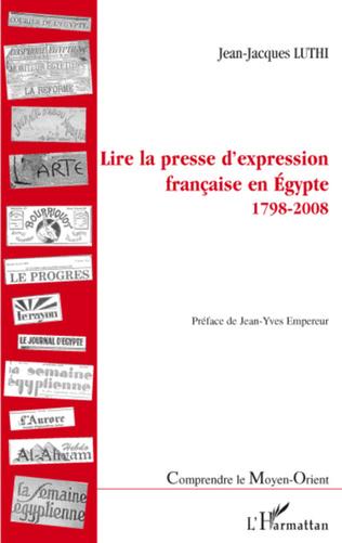 Couverture Lire la presse d'expression française en Egypte