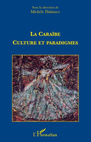 Couverture La caraïbe : culture et paradigmes