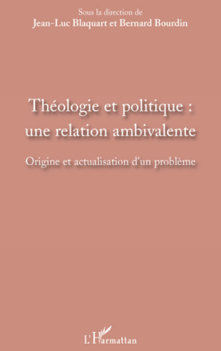 Couverture Théologie et politique : une relation ambivalente