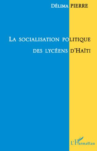 Couverture La socialisation politique des lycéens d'Haïti
