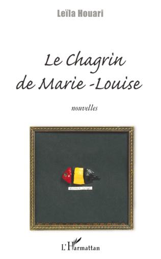 Couverture Le chagrin de Marie-Louise