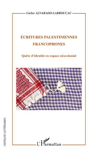Couverture Ecritures palestiniennes francophones
