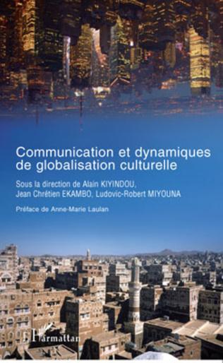 Couverture Communication et dynamiques de globalisation culturelle