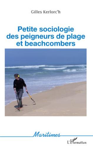 Couverture Petite sociologie des peigneurs de plage et beachcombers
