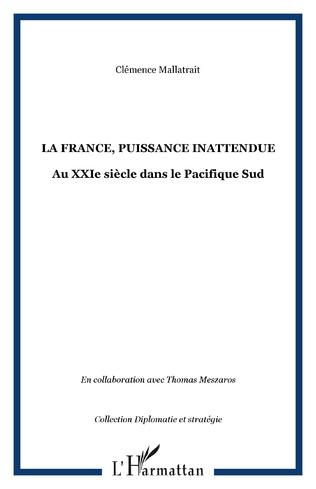 Couverture La France, puissance inattendue