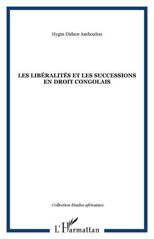 Couverture Les libéralités et les successions en droit congolais