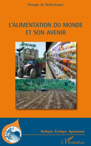 Couverture L'alimentation du monde et son avenir