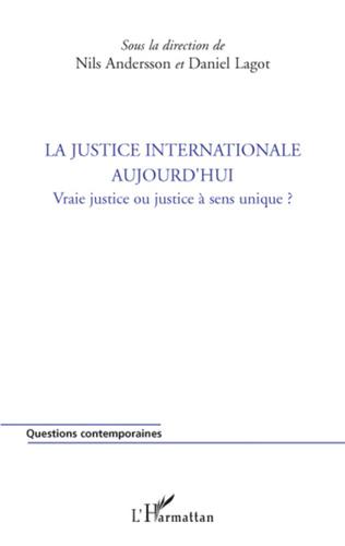Couverture La justice internationale aujourd'hui