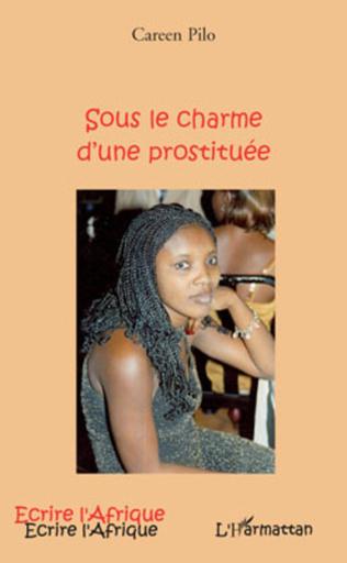 Couverture SOUS LE CHARME D'UNE PROSTITUEE