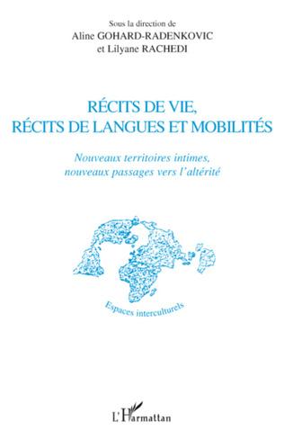Couverture Récits de vie, récits de langues et mobilités