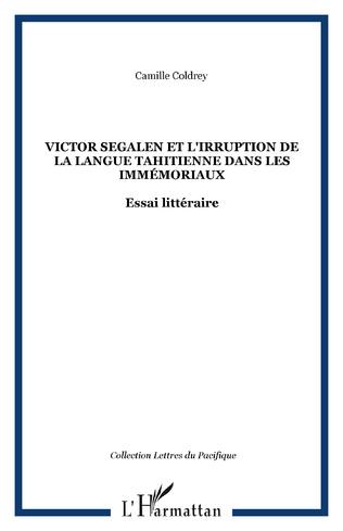 Couverture Victor Segalen et l'irruption de la langue tahitienne dans les Immémoriaux