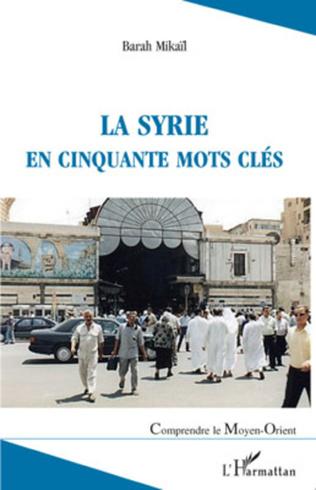 Couverture La Syrie en cinquante mots clés
