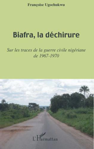 Couverture Biafra, la déchirure