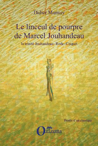 Couverture Linceul de pourpre de Marcel Jouhandeau, la trinité Jouhandeau - Rode - Coquet