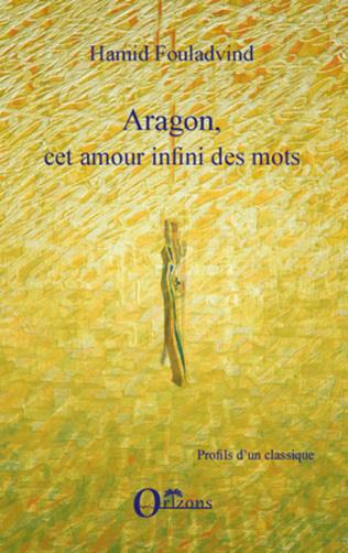 Couverture Aragon, cet amour infini des mots