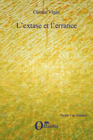 Couverture L'EXTASE ET ERRANCE (L')