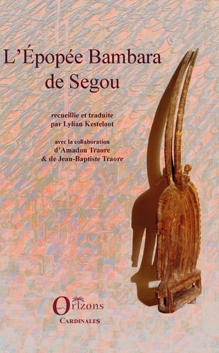 Couverture L'Epopée Bambara de Ségou