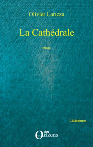 Couverture La Cathédrale