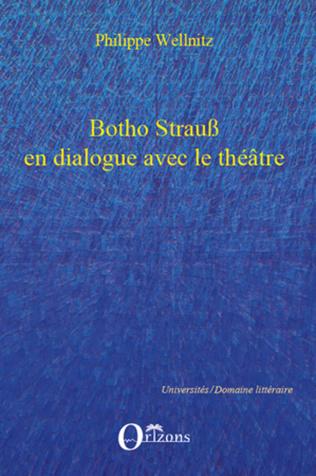 Couverture Botho Strauss en dialogue avec le théâtre