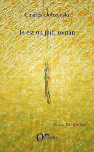 Couverture Je est un juif, roman