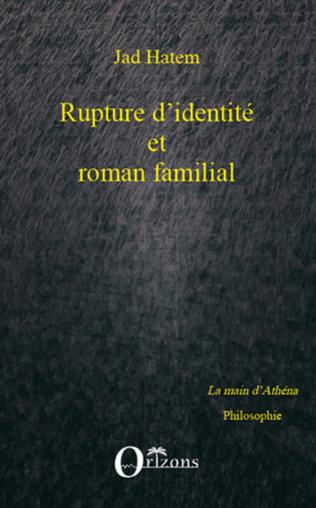 Couverture Rupture d'identité et roman familial
