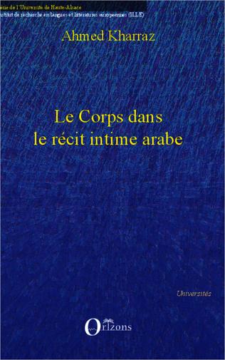 Couverture Le corps dans le récit intime arabe
