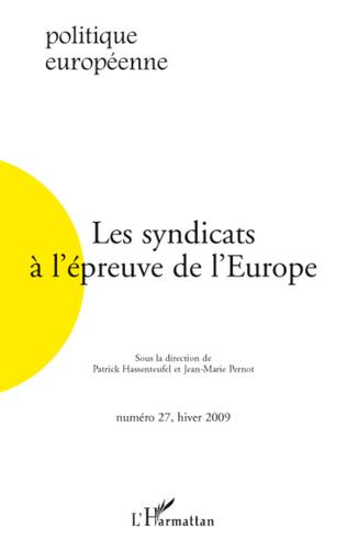 Couverture Les syndicats à l'épreuve de l'Europe