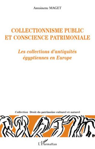 Couverture Collectionnisme public et conscience patrimoniale
