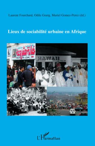 Couverture Lieux de sociabilité urbaine en Afrique