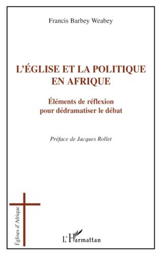 Couverture L'église et la politique en Afrique